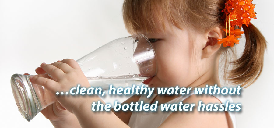 …clean, healthy water without the bottled water hassles